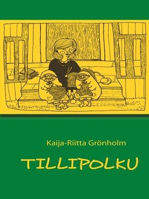 cover image of Tillipolku