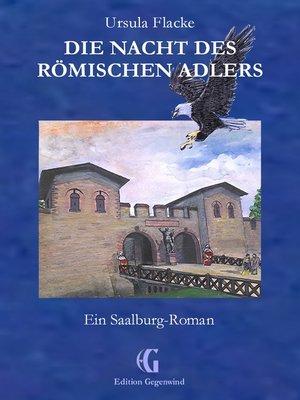 cover image of Die Nacht des römischen Adlers