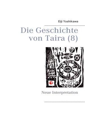 cover image of Die Geschichte von Taira (8)