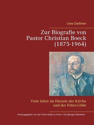 cover image of Zur Biografie von Pastor Christian Boeck  (1875-1964)