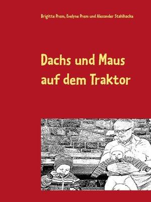 cover image of Dachs und Maus auf dem Traktor