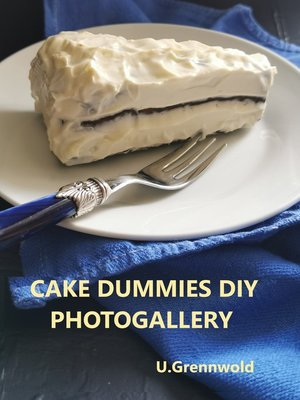cover image of DIY  cake dummies, made with love and garbage
