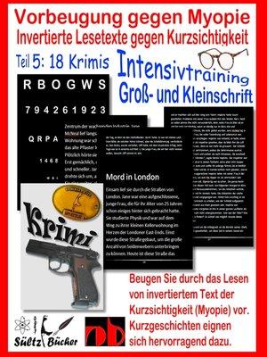 cover image of Vorbeugung gegen Myopie--Invertierte Lesetexte gegen Kurzsichtigkeit--INTENSIVTRAINING