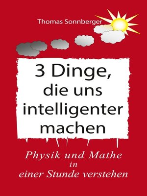cover image of 3 Dinge, die uns intelligenter machen