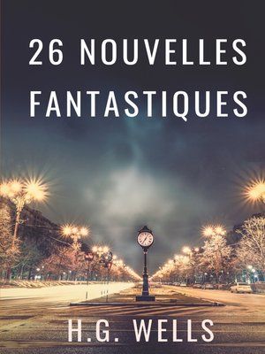 cover image of Les nouvelles fantastiques de H.G. WELLS