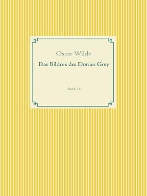 cover image of Das Bildnis des Dorian Grey