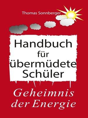 cover image of Handbuch für übermüdete Schüler