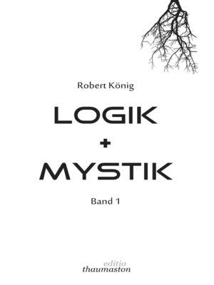 cover image of Logik und Mystik Band 1