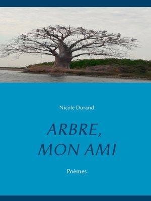 cover image of ARBRE, MON AMI