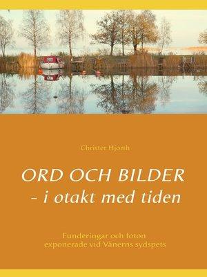 cover image of Ord och bilder--i otakt med tiden