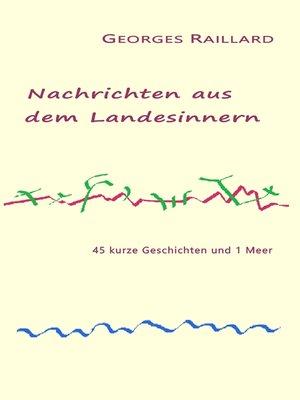 cover image of Nachrichten aus dem Landesinnern
