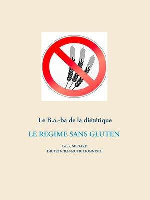 cover image of Le B.a.-ba diététique du régime sans gluten
