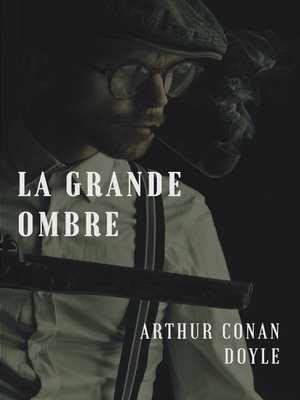 cover image of La grande ombre