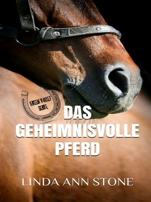 cover image of Das geheimnisvolle Pferd