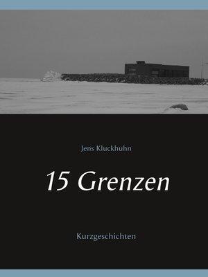cover image of 15 Grenzen