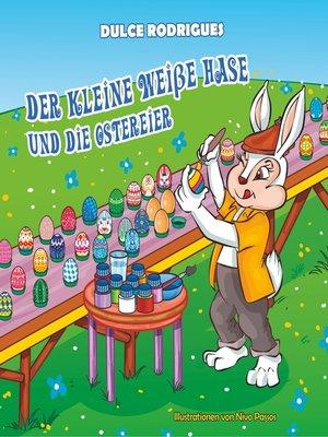 cover image of Der kleine weiße Hase und die Ostereier