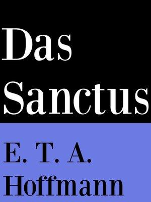 cover image of Das Sanctus