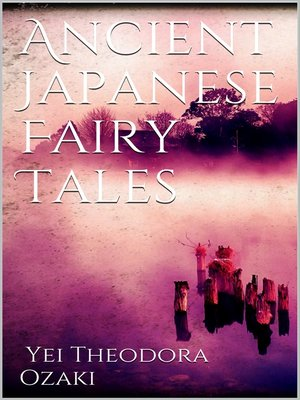 cover image of Ancient Japanese Fairy Tales