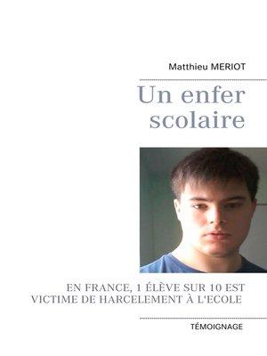 cover image of Un enfer scolaire