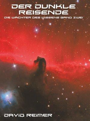 cover image of Der dunkle Reisende