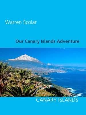 cover image of Our Canary Islands Adventure