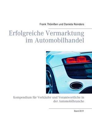 cover image of Erfolgreiche Vermarktung im Automobilhandel