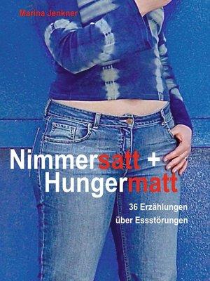 cover image of Nimmersatt und Hungermatt