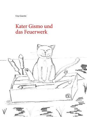 cover image of Kater Gismo und das Feuerwerk