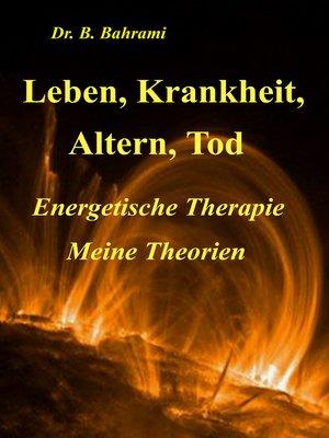 cover image of Leben, Krankheit, Altern, Tod