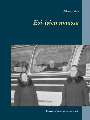 cover image of Esi-isien maassa