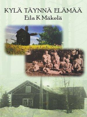 cover image of Kylä Täynnä Elämää