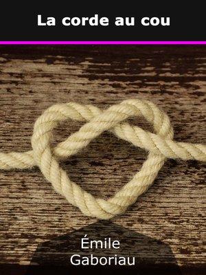 cover image of La corde au cou