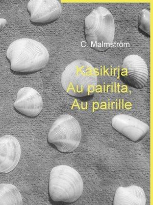 cover image of Käsikirja Au pairilta, Au pairille