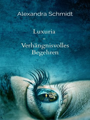 cover image of Luxuria
