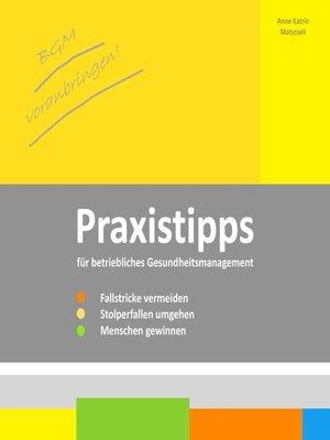 cover image of BGM voranbringen--Praxistipps für betriebliches Gesundheitsmanagement