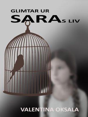 cover image of Glimtar ur Saras liv