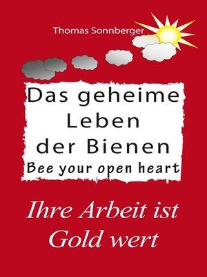 cover image of Das geheime Leben der Bienen