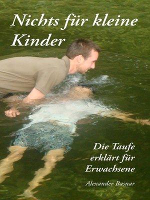 cover image of Nichts für kleine Kinder