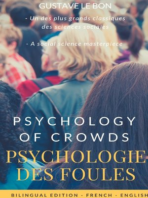 cover image of Psychologie des foules--Psychologie of crowd (Bilingual French-English Edition)