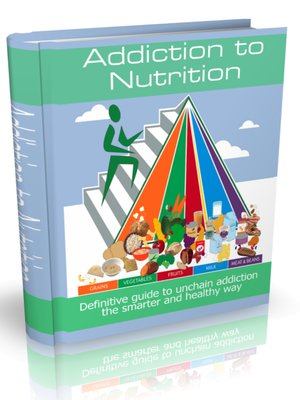 cover image of addiction to nutrition