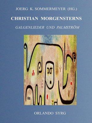 cover image of Christian Morgensterns Galgenlieder und Palmström