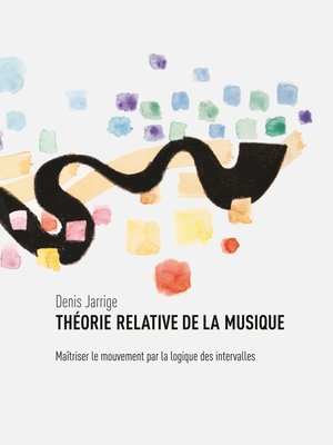 cover image of Théorie relative de la musique