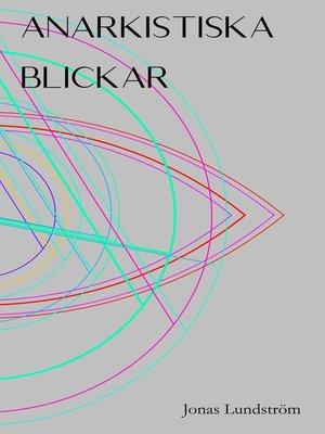 cover image of Anarkistiska blickar
