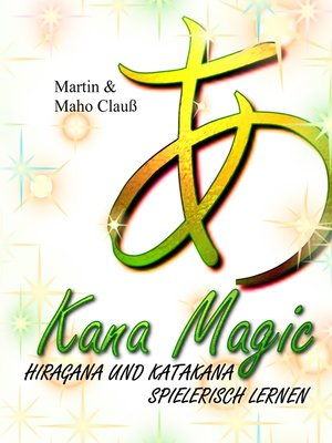 cover image of Kana Magic