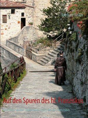 cover image of Auf den Spuren des hl. Franziskus