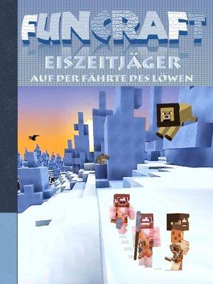 cover image of Funcraft--Eiszeitjäger
