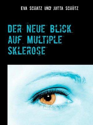 cover image of Der neue Blick auf Multiple Sklerose