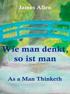 cover image of Wie man denkt, so ist man