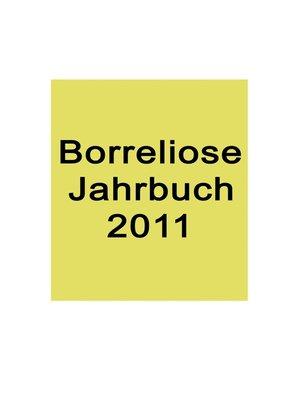 cover image of Borreliose Jahrbuch 2011