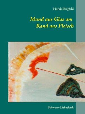 cover image of Mund aus Glas am Rand aus Fleisch